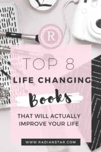 Top 8 Life Changing Books That Will Actually Improve your Life