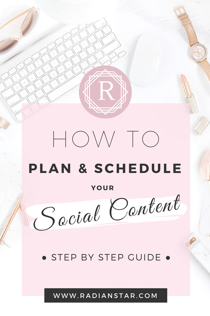 How To Plan and Schedule Your Social Content  – Step By Step Guide