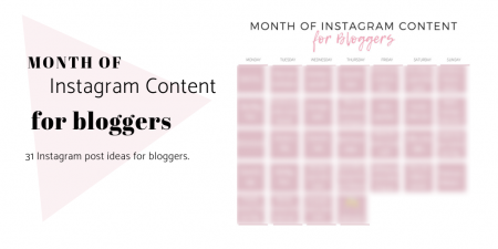 Month of Instagram Content for Bloggers